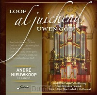 Loof al juichend uwen God