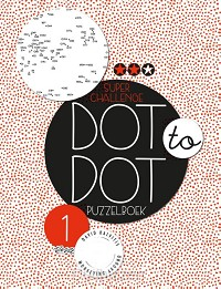 Dot to dot puzzelboek / Super challenge
